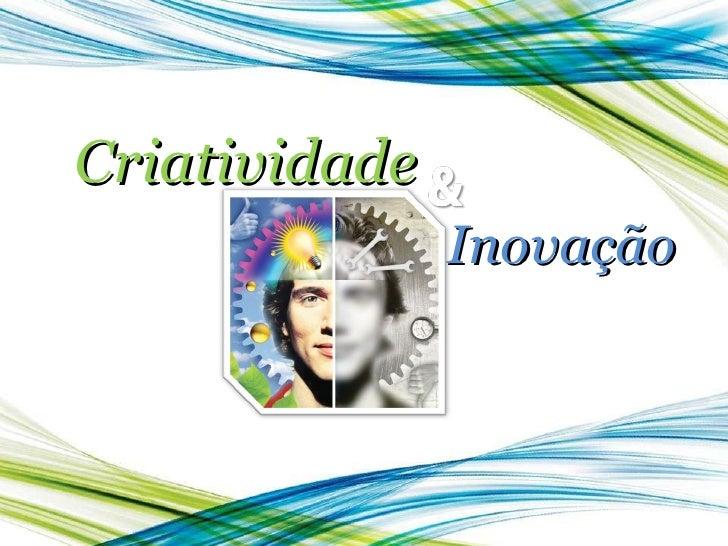 Inovação Criatividade