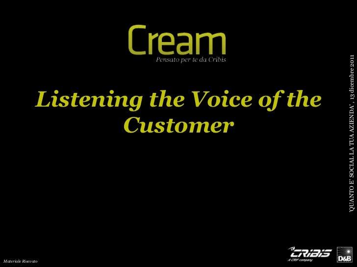 QUANTO E SOCIAL LA TUA AZIENDA , 13 dicembre 2011                Listening the Voice of the                        Custome...