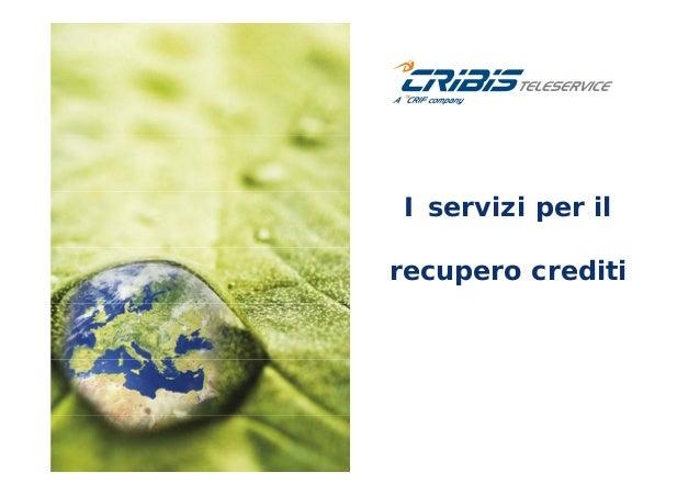 I servizi per il recupero crediti