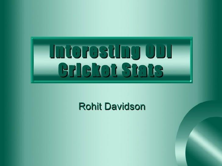Interesting ODI Cricket Stats Rohit Davidson