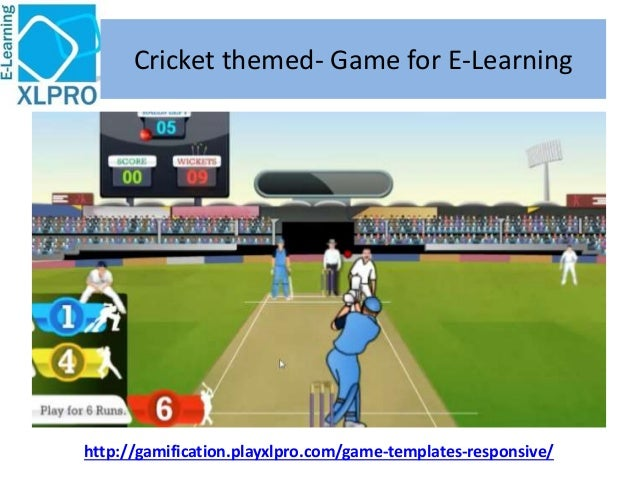 http://gamification.playxlpro.com/game-templates-responsive/ Cricket themed- Game for E-Learning
