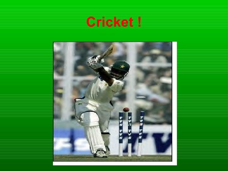 Cricket !