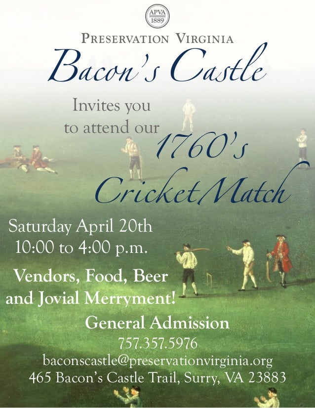 Invites you                   1760's         to attend our              CricketMatchSaturday April 20th 10:00 to 4...