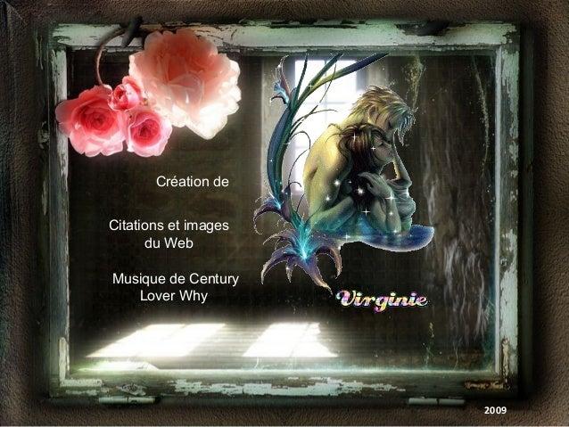 Création de Citations et images du Web Musique de Century Lover Why 2009