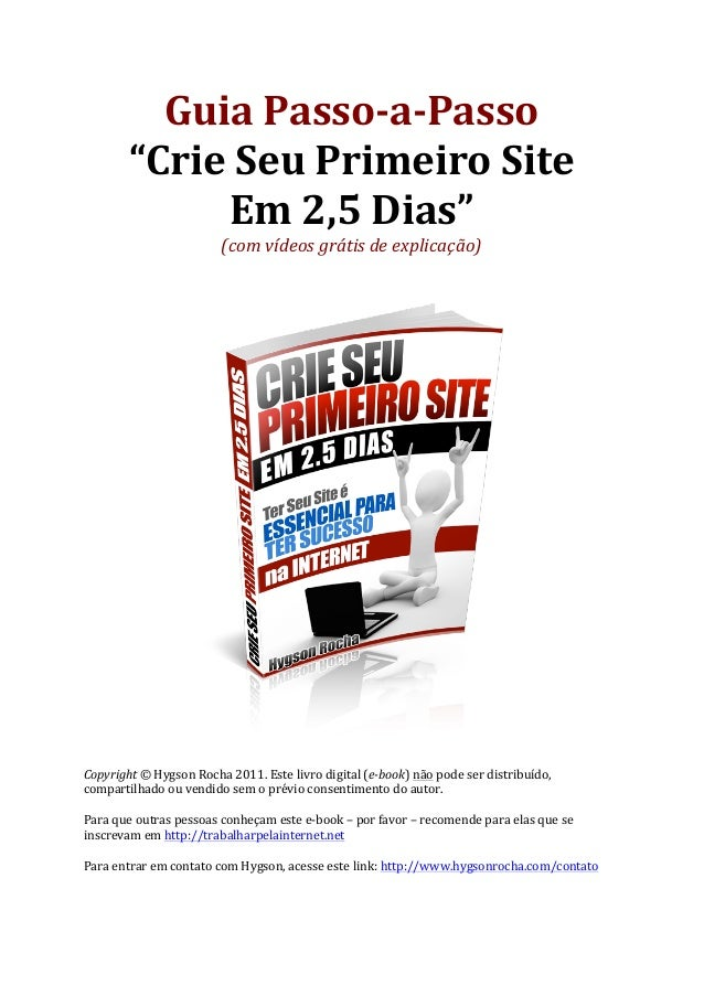 """Guia Passo-‐a-‐Passo             """"Crie Seu Primeiro Site                    Em 2,5 Dias""""          ..."""