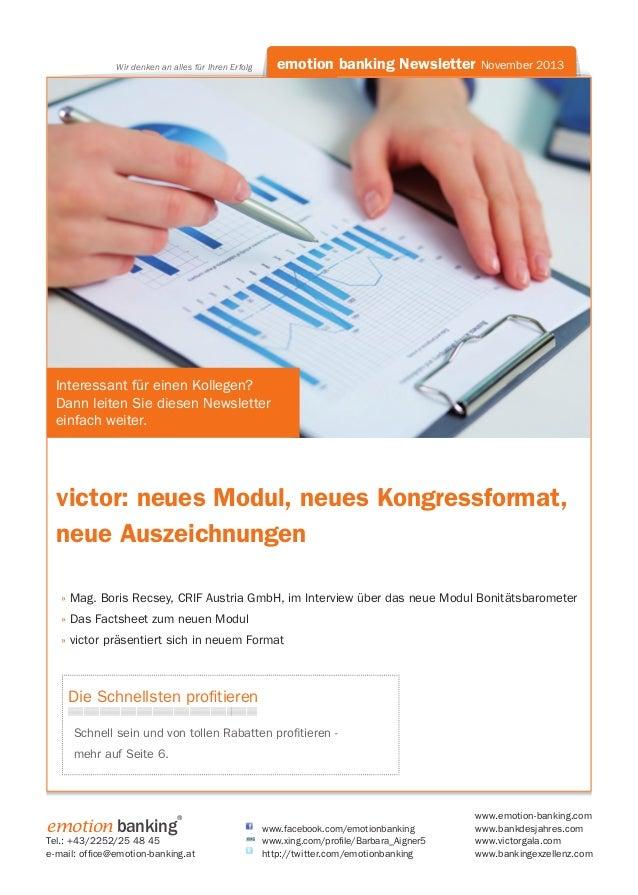 emotion banking Newsletter November 2013  Wir denken an alles für Ihren Erfolg  Interessant für einen Kollegen? Dann leite...