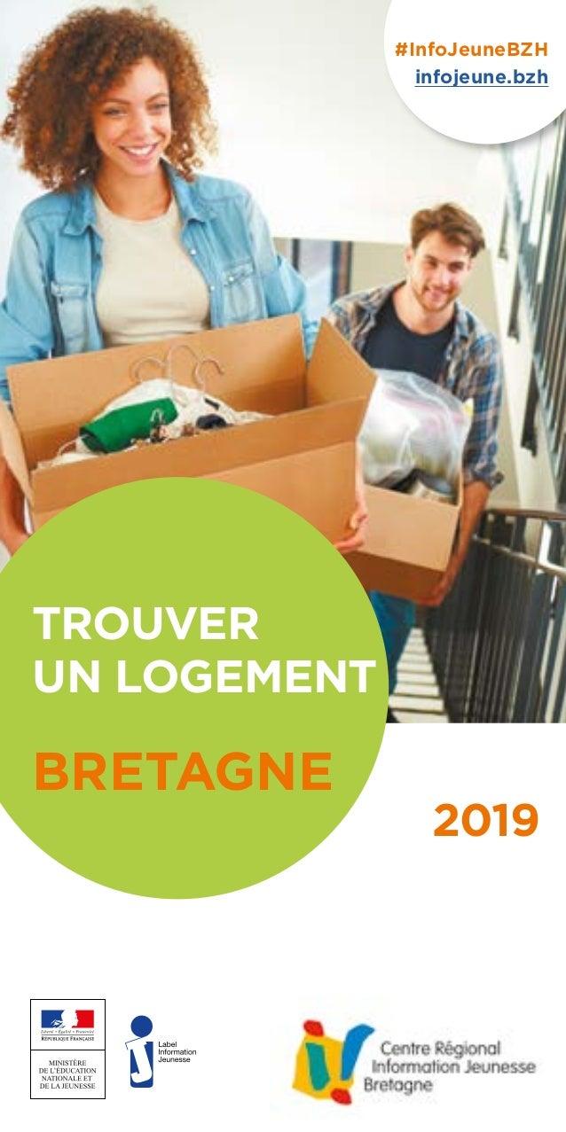 TROUVER UN LOGEMENT BRETAGNE 2019 #InfoJeuneBZH infojeune.bzh