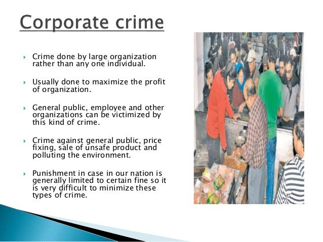 type of corporate crime The top 100 corporate criminals of the 1990's 1) f hoffmann-la roche ltd type of crime: antitrust criminal fine: $500 million 12 corporate crime reporter 21(1), may 24, 1999.