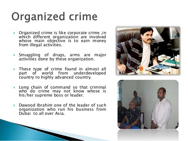 organized crime corporate crime There is often an overlap between corporate crime and white-collar crime, state- corporate crime, and organized crime (a common practice among criminal.