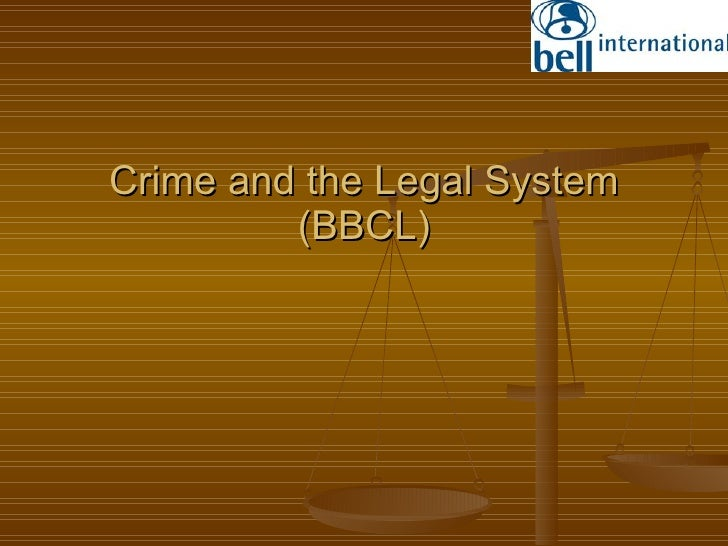 Crime and the Legal System (BBCL)