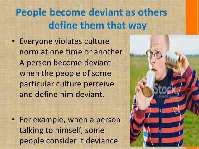 universality of deviance behaviour The near universality of distress associated with divorce and bereavement is consistent with the belongingness hypothesis indeed, there is no firm evidence in those literatures that significant social bonds can ever be broken without suffering or distress, even though (as noted) not every recently divorced or bereaved person will necessarily be suffering.