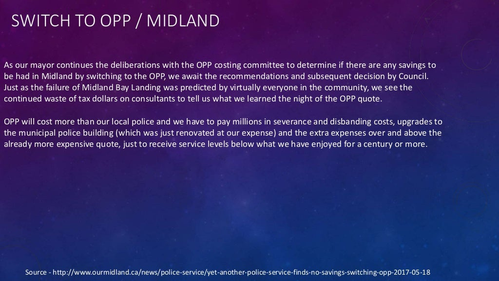 SWITCH TO OPP / MIDLAND Source - http://www.ourmidland.ca/news/police-service/yet-another-police-service-finds-no-savings-...