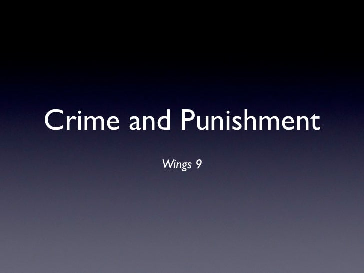 Crime and Punishment        Wings 9