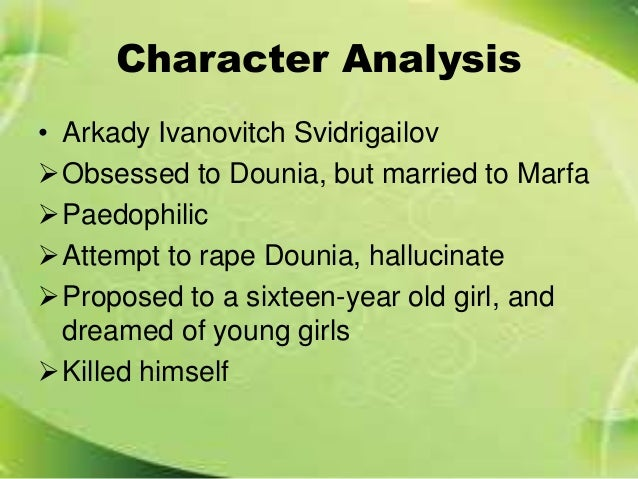 character analysis of raskolnikov in crime and punishment by fyodor dostoyevsky Crime and punishment study guide contains a where he eavesdrops and hears raskolnikov's confession of his crime to her a strangely complex character these papers were written primarily by students and provide critical analysis of crime and punishment by fyodor dostoevsky emerging.