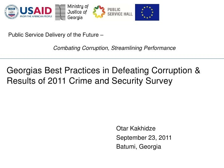 Public Service Delivery of the Future –                  Combating Corruption, Streamlining PerformanceGeorgias Best Pract...