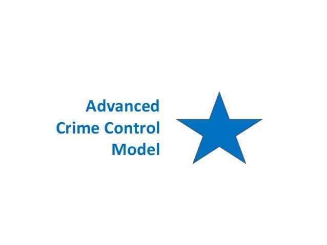 Advanced Crime Control Model