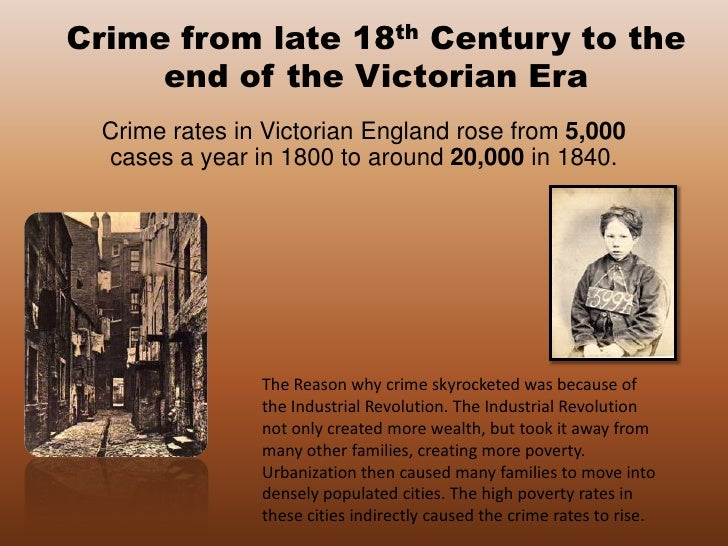 Crime From Late 18th Century To The End