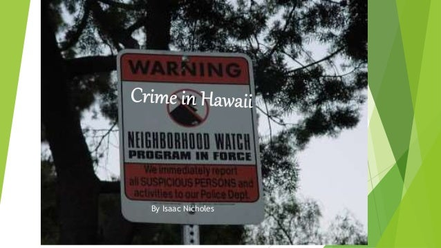 Crime in hawaii powerpoint