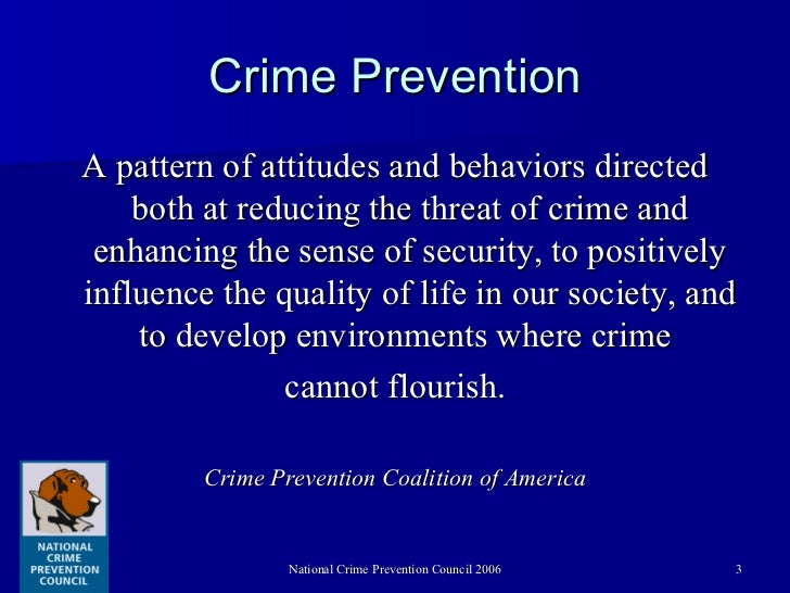 crime prevention coalition of america Preventing crime involves not only making sure that our homes are secure and that we take precautions to be safe the crime prevention coalition of america.