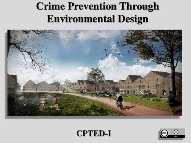 Crime Prevention Through Environmental Design CPTED I ...