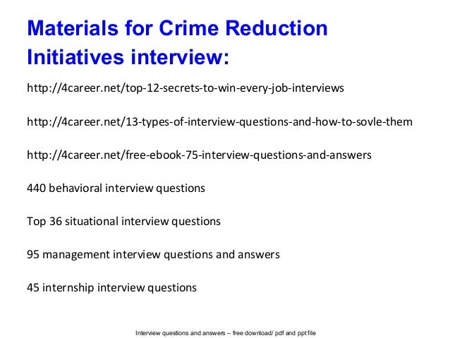 crime reduction initiatives interview questions and answers