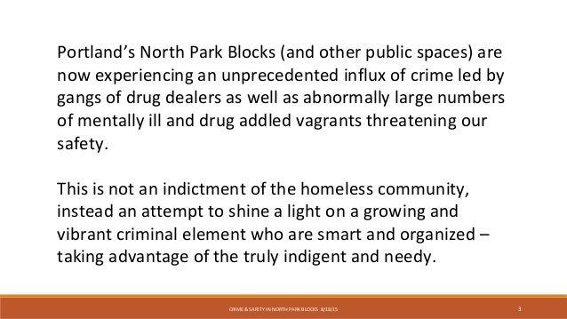 Crime and Safety the North Park Blocks - Portland Oregon Slide 3