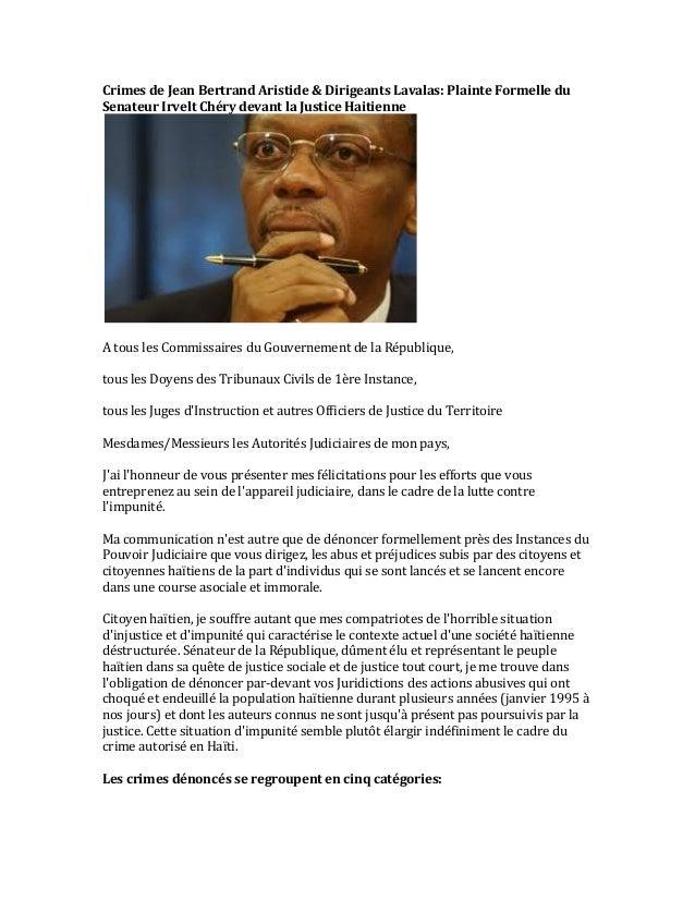 Crimes  de  Jean  Bertrand  Aristide  &  Dirigeants  Lavalas:  Plainte  Formelle  du   Senateur  I...