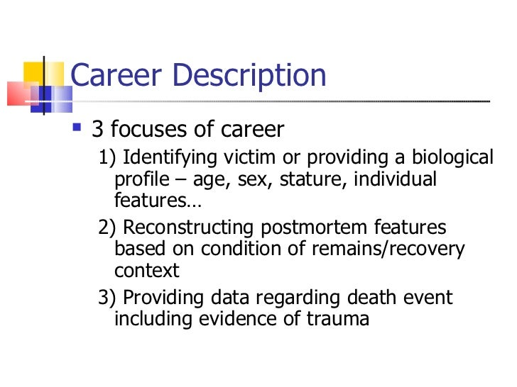 forensic anthropologist dem bones scott wilkie 40 career description description of a crime scene investigator - Description Of A Crime Scene Investigator