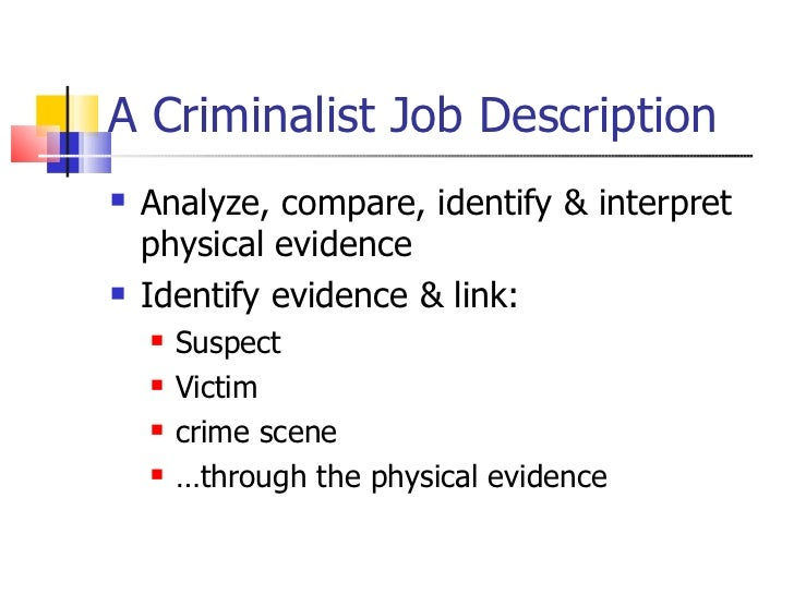 criminalistics 7 a criminalist job description