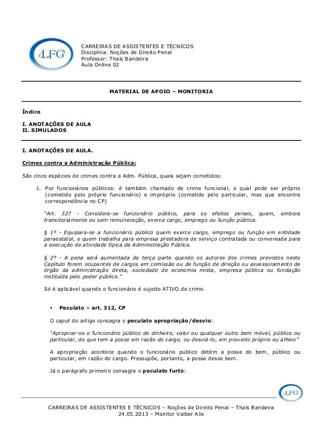 CARREIRAS DE ASSISTENTES E TÉCNICOS – Noções de Direito Penal – Thaís Bandeira 24.05.2013 – Monitor Valber Alix CARREIRAS ...