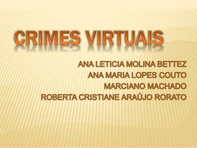  Introdução  Sociedade da Informação  Crimes  Principais Crimes Virtuais  Leis Direitos e Penalidade  Perícia Forens...
