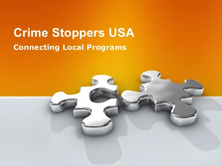 Crime Stoppers USA Connecting Local Programs