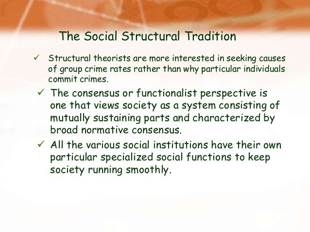 gangs from different sociological perspectives and theories Free essay: sociological theories and family sociological theories and family sociological theories are important in understanding how the society operates.