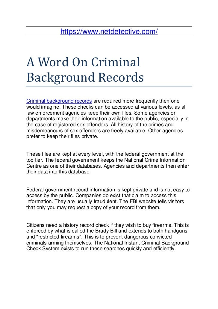 https://www.netdetective.com/A Word On CriminalBackground RecordsCriminal background records are required more frequently ...