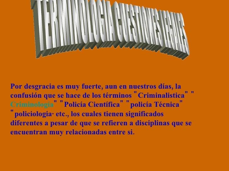 TERMINOLOGIA CUESTIONES LEGALES Por desgracia es muy fuerte, aun en nuestros días, la confusión que se hace de los término...