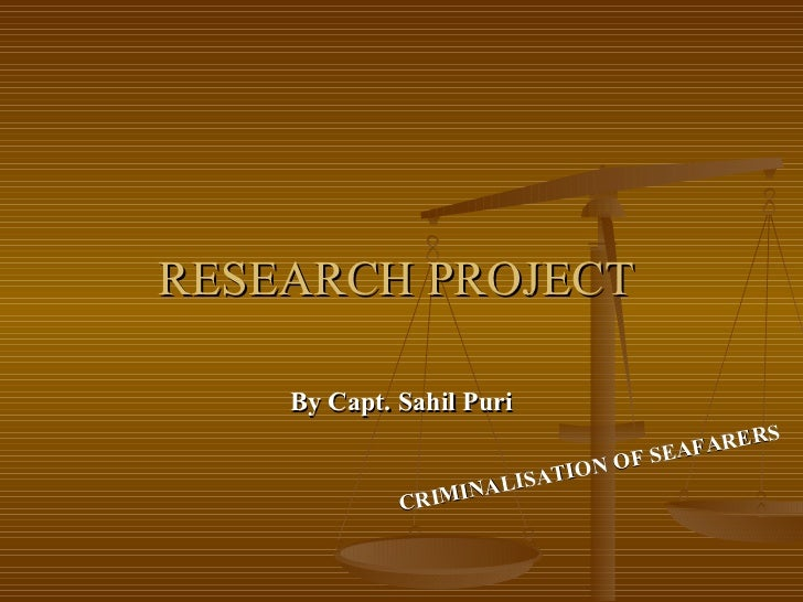 RESEARCH PROJECT    By Capt. Sahil Puri                                                S                                  ...