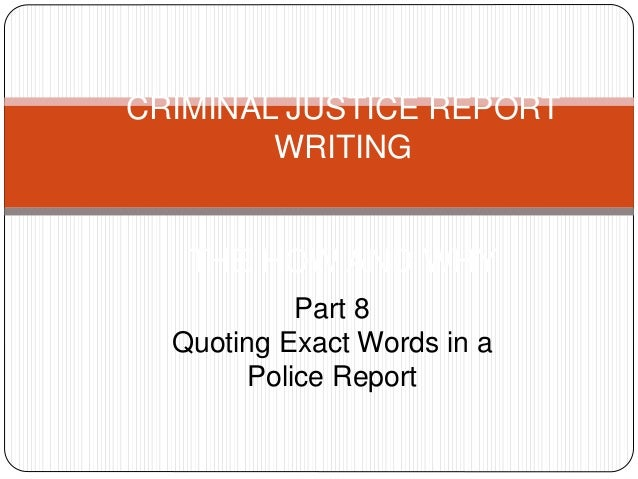 Writing police reports powerpoint