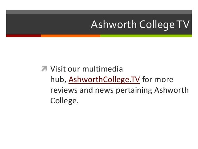 ashworth college reviews Ashworth college reviews and testimonials from alumni about their online education experience more ashworth reviews:.