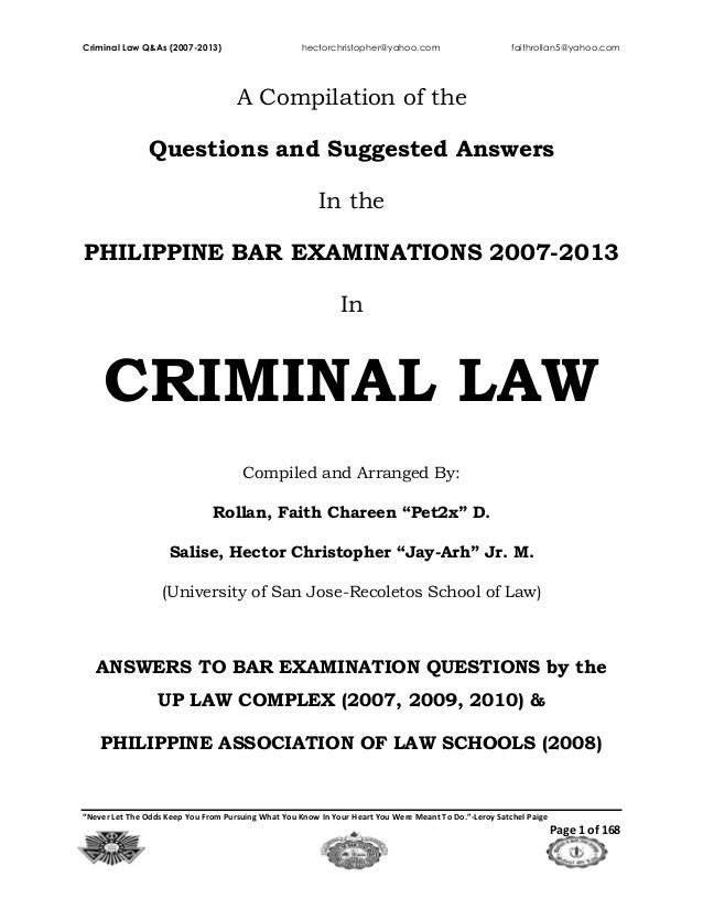 "Criminal Law Q&As (2007-2013) hectorchristopher@yahoo.com faithrollan5@yahoo.com ""Never Let The Odds Keep You From Pursuin..."