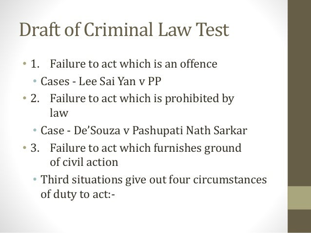 criminal law omission essay The actus reus in criminal law consists of all elements of a crime other than the state of mind of the defendant in particular, actus reus may consist of: c onduct, result, a state of affairs or an omission.