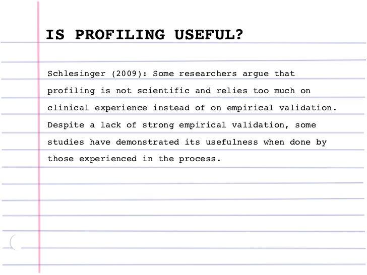 criminal profiling schlesinger 2009 29 is profiling useful