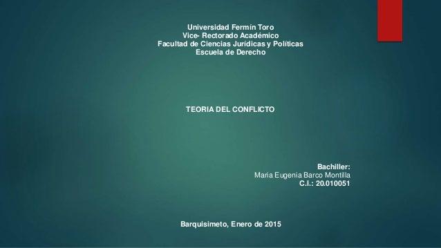 Universidad Fermín Toro Vice- Rectorado Académico Facultad de Ciencias Jurídicas y Políticas Escuela de Derecho TEORIA DEL...