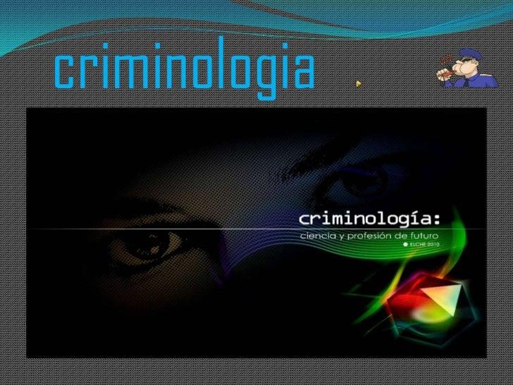 criminologia<br />Escreva aqui o seu to<br />