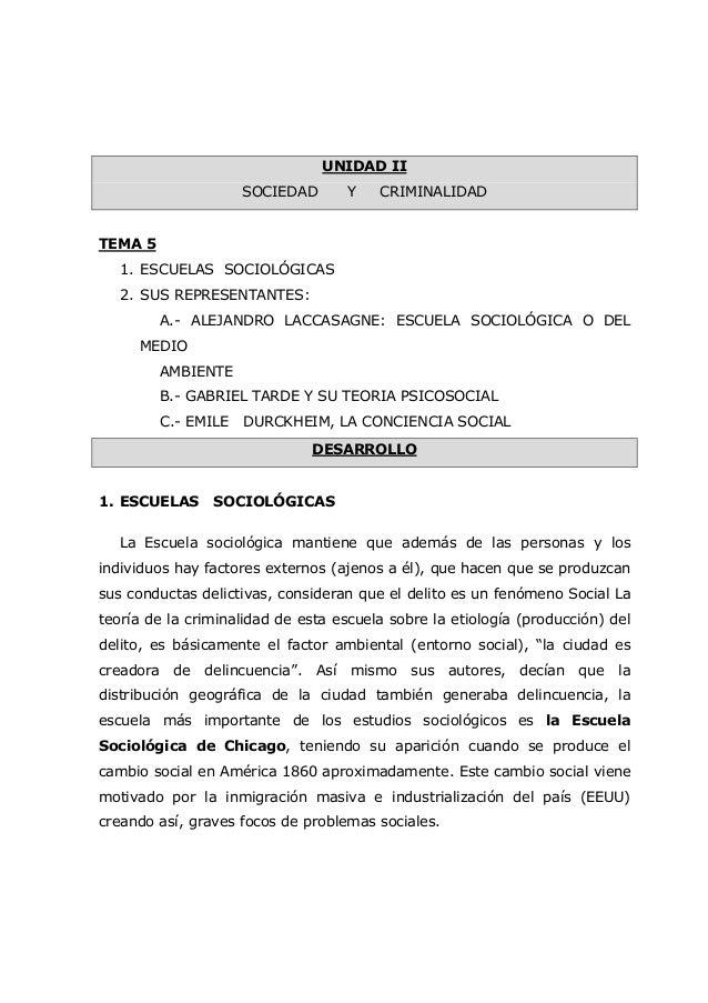 UNIDAD II SOCIEDAD Y CRIMINALIDAD TEMA 5 1. ESCUELAS SOCIOLÓGICAS 2. SUS REPRESENTANTES: A.- ALEJANDRO LACCASAGNE: ESCUELA...