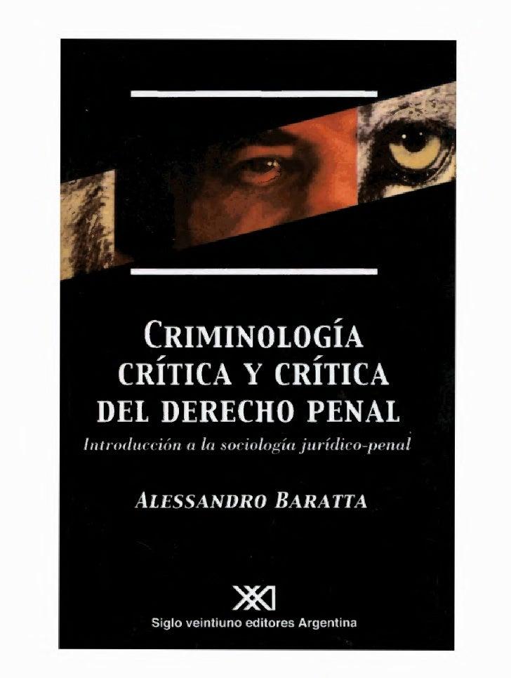 so,   •   CRIMINOLOGÍA  CRÍTICA Y CRÍTICA DEL DERECHO PENALIntroducción a la sociología jurídico-penal       ALESSANDRO BA...