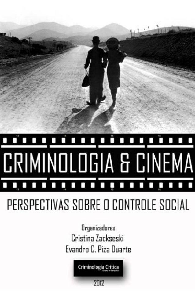 Criminologia & CinemaPerspectivas sobre o Controle           Social                            Organização                ...
