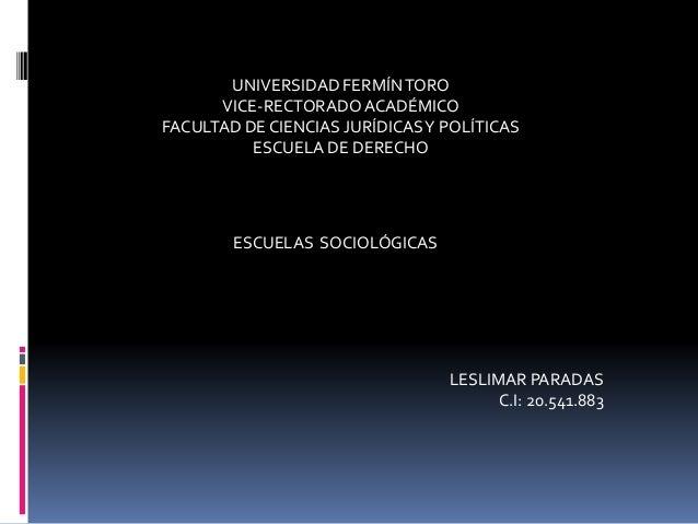 UNIVERSIDAD FERMÍNTORO VICE-RECTORADOACADÉMICO FACULTAD DE CIENCIAS JURÍDICASY POLÍTICAS ESCUELA DE DERECHO ESCUELAS SOCIO...