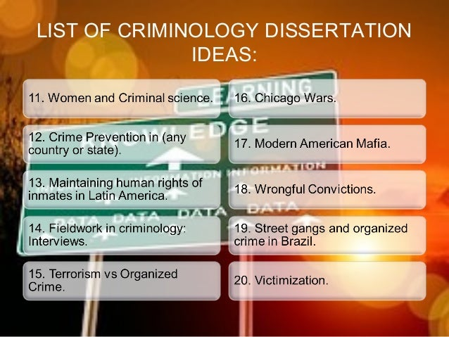 criminology dissertation titles Criminology dissertations a criminology dissertation with topics, ideas, titles.