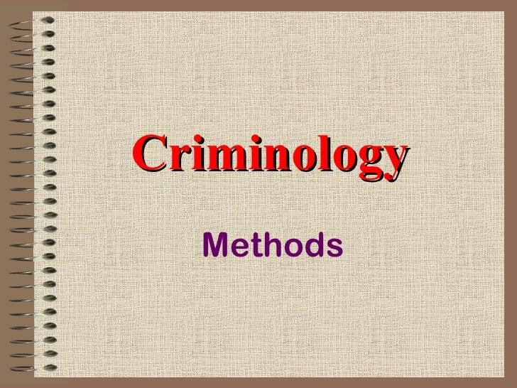 Criminology Methods