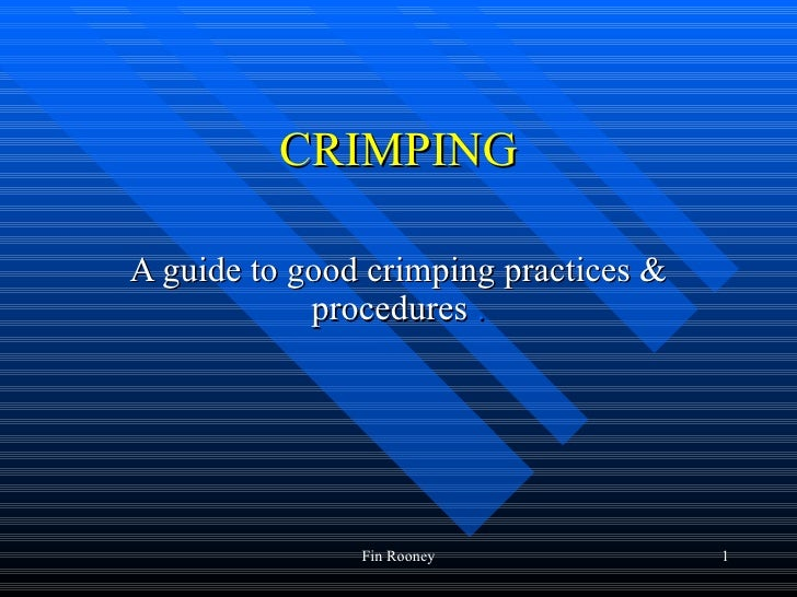 CRIMPING A guide to good crimping practices & procedures  .